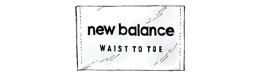 NEW BALANCE WAIST TO TOE[ニューバランス ウエスト トゥ トウ]